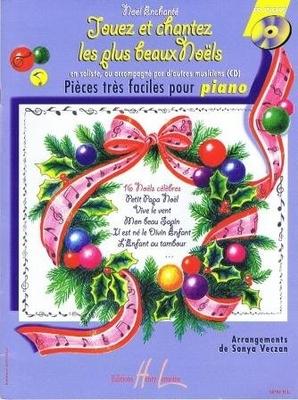 Nol enchanté : Jouez et chantez les plus beaux Nols (avec CD) /  / Henry Lemoine