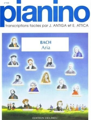 Pianino / Aria (Pianino no 135) / Bach Jean Sébastien / Delrieu