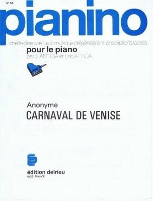 Pianino / Carnaval de Venise (Pianino no 33) / Anonyme / Delrieu