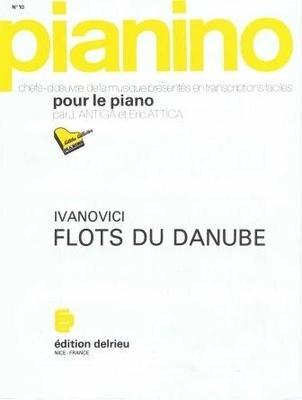Pianino / Les flots du Danube (Pianino no 10) / Ivanovici Jan / Delrieu