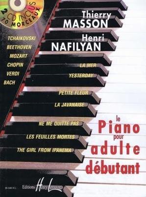 Le piano adulte débutant / Masson T./Nafilyan H. / Henry Lemoine