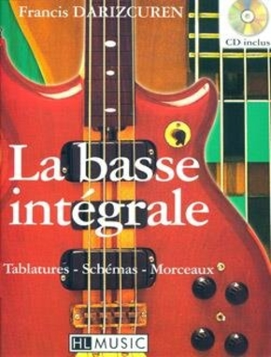 La basse intégrale / Francis Darizcuren / HL Music