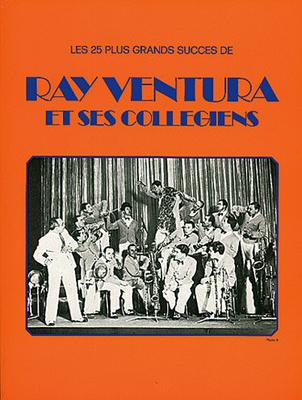 Les 25 plus grands succès de Ray Ventura et ses collegiens / Ventura Ray / IMP