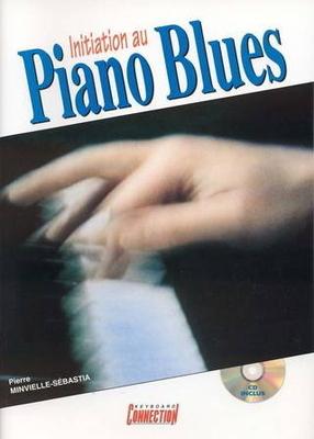 Initiation au piano blues / Minvielle-Sébastia Pierre / PDG Music Publishing