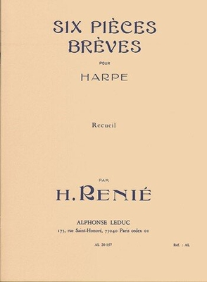Six pièces brèves / Renié Henriette / Leduc