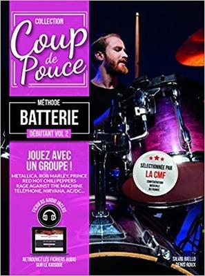 Coup de pouce / »Coup de Pouce» batterie vol 2 avec fichiers audio inclus – Nouvelle édition /  / Editions Coup de pouce