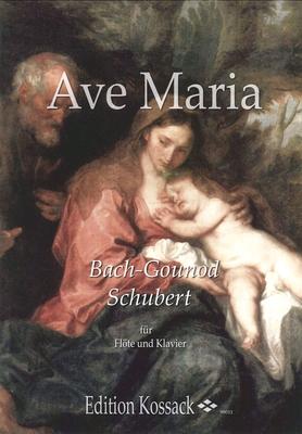 Ave Maria Flûte et piano Gounod & Schubert / Gounod & Schubert / Kossack