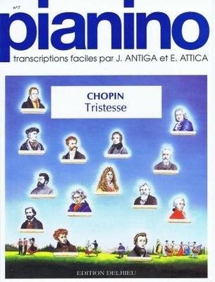 Pianino / Tristesse (Pianino no 77) / Chopin Frédéric / Delrieu