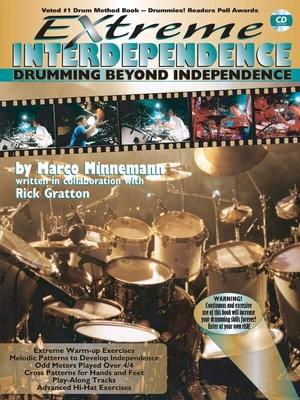 Extreme interdependence Minnemann Marco Drumming beyond independence avec CD /  / Warner Bros