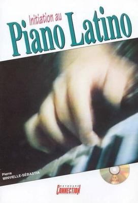 Initiation au piano latino / Minvielle-Sébastia Pierre / PDG Music Publishing