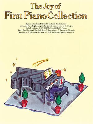 Les joies de / The Joy Of First Piano Collection / Duro, Stephen (Arranger); Druro, Stephen (Arranger) / Wise Publications