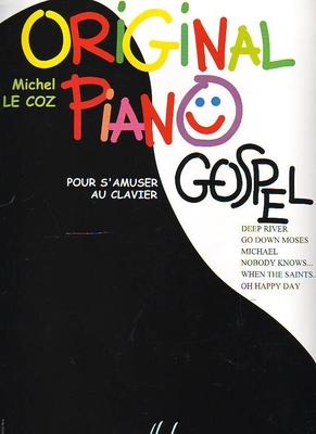 Original piano gospel (pour s'amuser au clavier) /  / Henry Lemoine