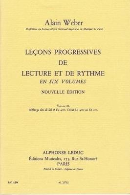 Leçons progressives de lecture et de rythme, vol. 3 / Weber Alain / Leduc
