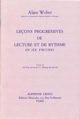 Leçons progressives de lecture et de rythme, vol. 4 / Weber Alain / Leduc
