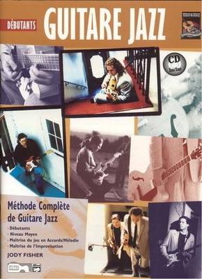 Méthode complète de guitare jazz Débutants / Fisher Jody / ID Music