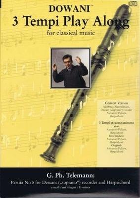 3 Tempi play along / Partita no 5 en mi mineur, flûte à bec soprano et BC / Telemann Georg Philip / Dowani