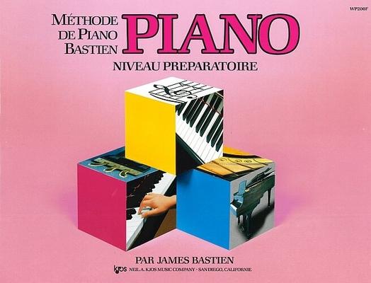 Méthode de Piano Bastien Niveau Préparatoire / Bastien James / Kjos Music Co