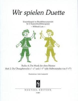 Wir Spielen Duette, Heft 2 / Willibald Lutz / Noetzel