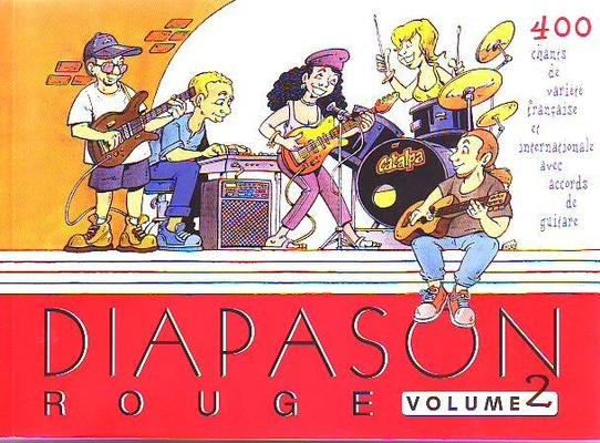 Diapason rouge, vol. 2 400 Chants de veillée et de variété française avec accords de guitare /  / Presses d'Ile-de-France