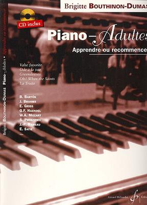 Piano – adultes, apprendre ou recommencer / Brigitte Bouthinon-Dumas / Billaudot