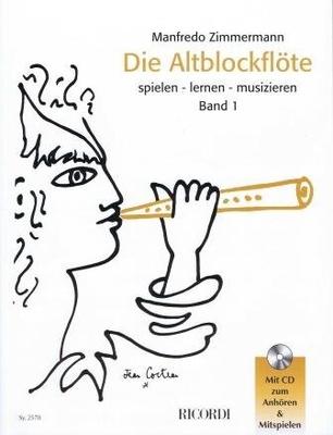 Die Altblockflöte, vol. 1 / Zimmermann Manfredo / Ricordi