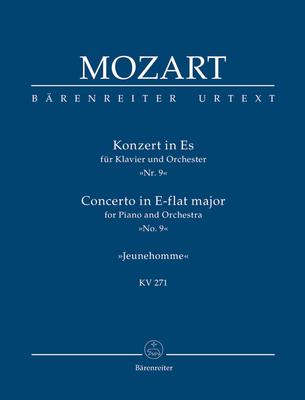 Bärenreiter Urtext / Concerto en mib majeur no 9 KV 271 »Jeune homme» / Piano Concerto No.9 In E-Flat K.271 – Jeune homme / Wolfgang Amadeus Mozart / Bärenreiter