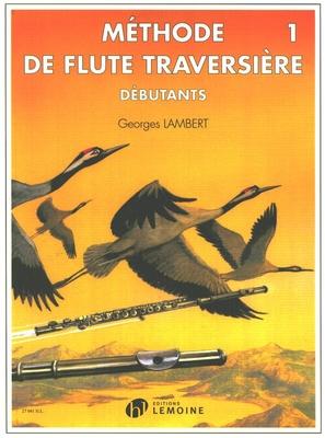 Méthode de flûte traversière vol. 1 / Lambert Georges / Henry Lemoine