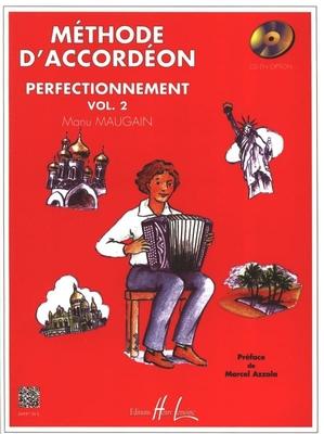 Méthode d'accordéon vol. 2, perfectionnement / Maugain Manu / Henry Lemoine