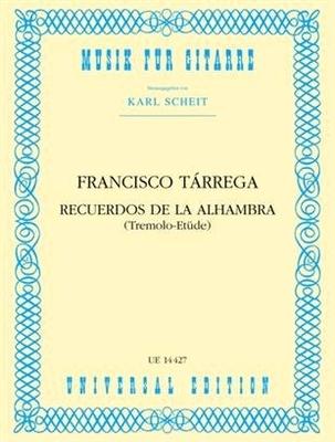 Recuerdos de la Alhambra (Tremolo-Etude) / Tarrega Francisco / Universal Edition