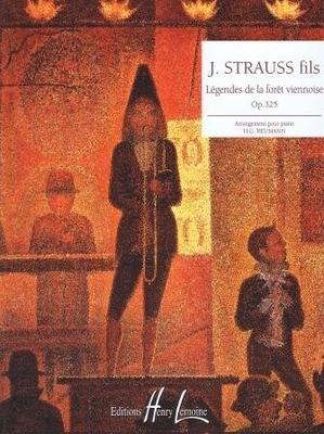 Légendes de la forêt viennoise op. 325 (valse) / Strauss Johann (fils) / Henry Lemoine