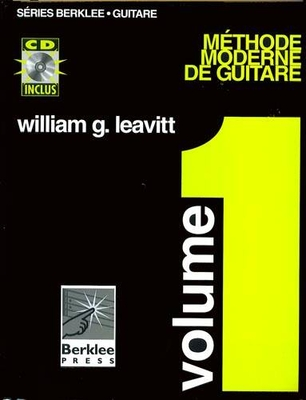 Méthode Moderne De Guitare: Volume 1 Avec CD / Leavitt, William (Author) / Hal Leonard