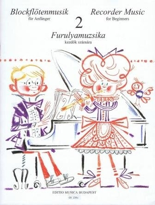 Blockflötenmusik für Anfänger, vol. 2 /  / EMB Editions Musica Budapest