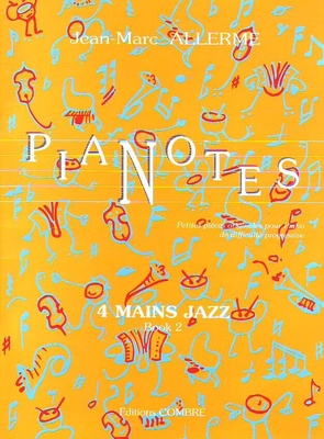 Pianotes, Jazz, vol 2 / Allerme Jean-Marc / Combre