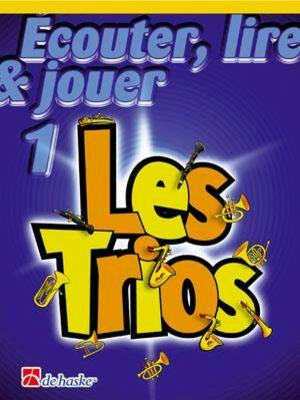 Ecouter, lire & jouer 1 Les TriosFlûte /  / De Haske