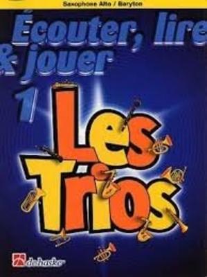 Ecouter lire & jouer 1 Les TriosSaxophone /  / De Haske