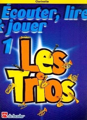 Ecouter lire & jouer 1 Les TriosClarinette /  / De Haske