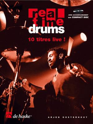 Real Time Drums in Songs (F) 10 titres live  / Arjen Oosterhout / De Haske