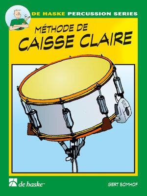 De Haske Percussion Series / Méthode de Caisse Claire 1 / Gert Bomhof / De Haske