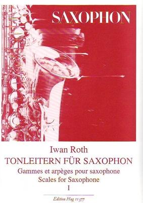 Gammes et arpèges, vol. 1 / Roth Iwan / Hug
