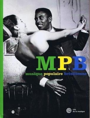 Musique populaire brésilienne /  / Cité de la Musique