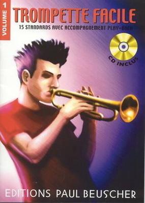 Trompette facile, Play-back, vol. 1 /  / Paul Beuscher