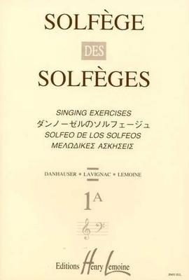 Solfège des solfèges vol. 1A / Danhauser A./ Lemoine L. / Henry Lemoine