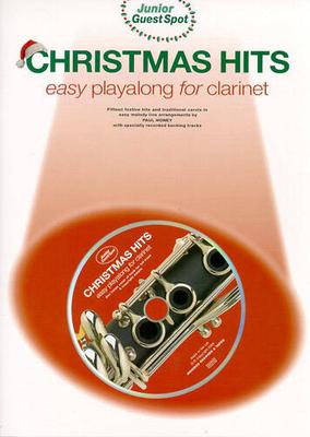 Junior Guest Spot: Christmas Hits, Easy Playalong (Clarinet) / Honey, Paul (Arranger) / Wise Publications