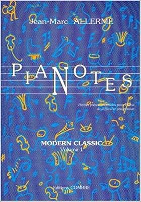 Pianotes, Modern classics vol. 1 / Allerme Jean-Marc / Combre
