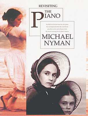 Michael Nyman: Revisiting The Piano / Nyman, Michael (Composer) / Chester Music