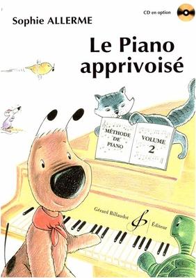 Le Piano Apprivoisé Volume 2 / Sophie Allerme Londos / Billaudot