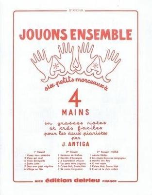Jouons ensemble vol. 2 / Antiga Jean / Delrieu