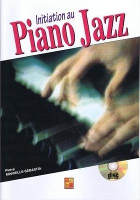 Initiation au piano jazz / Minvielle-Sébastia Pierre / PDG Music Publishing