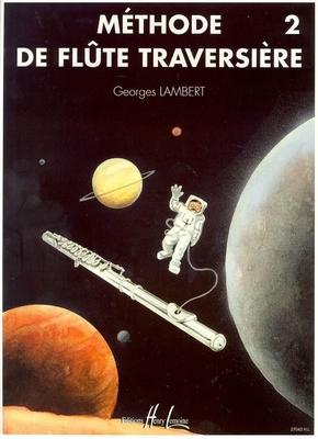 Méthode de flûte traversière vol. 2 / Lambert Georges / Henry Lemoine