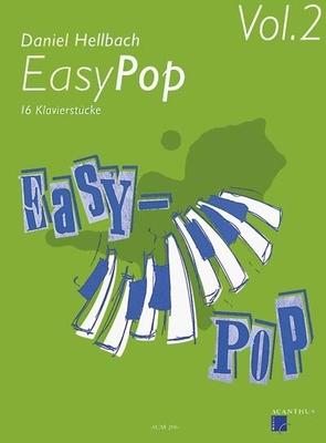Easy Pop vol. 2 / Hellbach Daniel / Acanthus